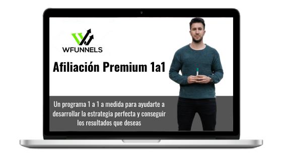 Afiliación Premium 1a1